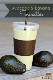 香蕉鳄梨奶昔 Banana & Avocado Smoothie